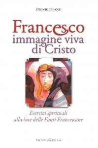Copertina di 'Francesco immagine viva di Cristo'