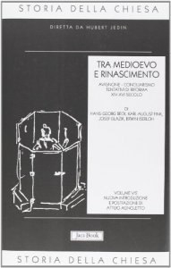 Copertina di 'Storia della Chiesa [vol_5.2] / Tra Medioevo e Rinascimento (XIV-XVI secolo)'
