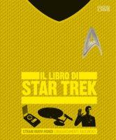 Il libro di Star Trek. Strani nuovi mondi coraggiosamente raccontati. Ediz. a colori - Ruditis Paul, Galden-Stone Sanford