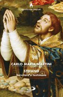 Stefano - Carlo Maria Martini