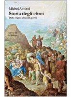 Storia degli ebrei - Abitbol Michel
