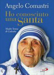 Copertina di 'Ho conosciuto una santa'