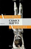 Camice matto - Andreoli Vittorino