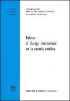 Educar al diálogo intercultural en la escuela católica. - Congregazione per l'Educazione Cattolica