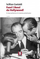 Fuori i Rossi da Hollywood! - Sciltian Gastaldi