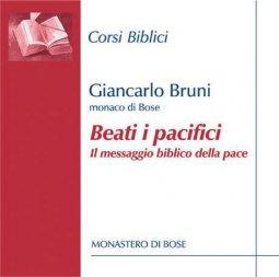 Copertina di 'Beati e pacifici. Il messaggio biblico della pace. CD'