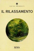 Il rilassamento - Luisa Marnati