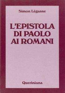 Copertina di 'L'Epistola di Paolo ai Romani'