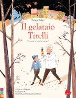 Il gelataio Tirelli - Tamar Meir