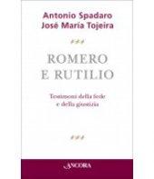 Romero e Rutilio - Antonio Spadaro, Jose Maria Tojeira