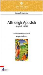 Copertina di 'Atti degli Apostoli. (Capitoli 15 - 28)'