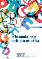 Le tecniche della scrittura creativa - Franco Salerno