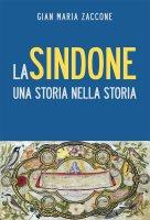 La Sindone - Zaccone Gian Maria