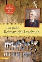 Das grosse Reimmichl Lesebuch - Rieger Sebastian, Muigg Paul