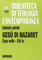 Gesù di Nazaret - Gerhard Lohfink