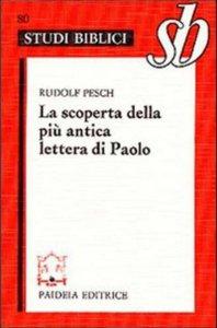 Copertina di 'La scoperta della più antica lettera di Paolo'