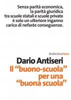 """Il """"buono-scuola"""" per una """"buona scuola"""" - Dario Antiseri"""