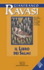 Copertina di 'Il libro dei salmi. Quattro conferenze tenute al Centro culturale S. Fedele di Milano'