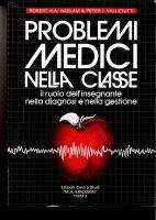Problemi medici nella classe - Valletutti Peter J., Haslam Robert H.