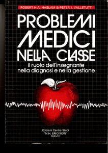 Copertina di 'Problemi medici nella classe'