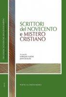 Scrittori del Novecento e mistero cristiano - Enrique Fuster, John Paul Wauck