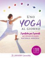 Uno yoga al giorno. 7 pratiche per 7 pianeti per ritrovare la nostra naturale armonia. Con 2 DVD video - Jaerschky Jayadev