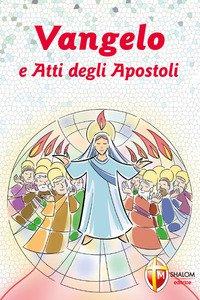 Copertina di 'Vangelo e Atti degli Apostoli. Cresima'