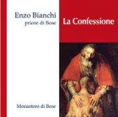 La Confessione - Enzo Bianchi