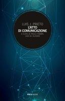L' atto di comunicazione - Prieto Luis J.