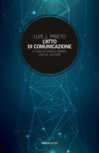 Copertina di 'L' atto di comunicazione'