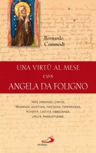 Copertina di 'Una virt� al mese con Angela da Foligno'
