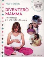 Diventerò mamma - Steen Mary