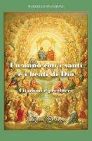Un anno con i santi e i beati di Dio - Marcello Stanzione