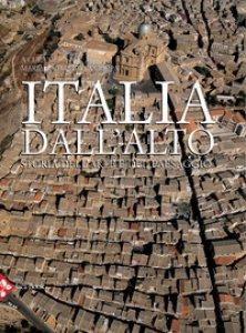 Copertina di 'Italia dall'alto. Storia dell'arte e del paesaggio. Ediz. illustrata'