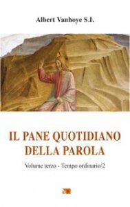 Copertina di 'Il Pane quotidiano della Parola. Volume terzo'