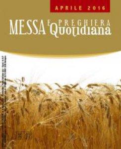 Copertina di 'Messa e Preghiera Quotidiana. Aprile 2016'