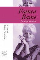 Franca Rame. La strega scomoda