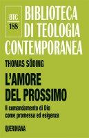 L' amore del prossimo - Thomas Söding