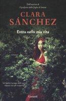 Entra nella mia vita - Sánchez Clara