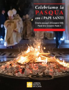 Copertina di 'Celebriamo la Pasqua con i Papi Santi'