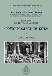 Copertina di 'Concilii Vaticani II Synopsis. Apostolicam actuositatem'
