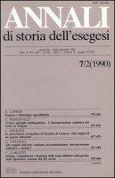 Annali di storia dell'esegesi. Atti del VII seminario di ricerca su Studi sulla letteratura esegetica cristiana e giudaica antica. Sacrofano 18-20 ottobre 1989