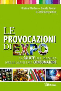 Copertina di 'Le provocazioni di Expo'