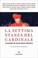 La settima stanza del cardinale - M. Vergottini