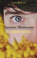Le ultime lezioni - Montanaro Giovanni