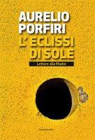 L'eclissi di sole - Aurelio Porfiri