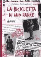 La bicicletta di mio padre - Roccheggiani Fabrizio