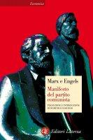 Manifesto del partito comunista - Friedrich Engels, Karl Marx