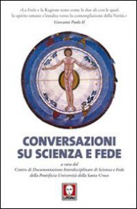 Copertina di 'Conversazioni su scienza e fede'