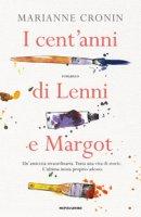 I cent'anni di Lenni e Margot - Cronin Marianne